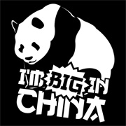 I'm Big In China Panda