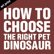 How To Choose A Pet Dinosaur